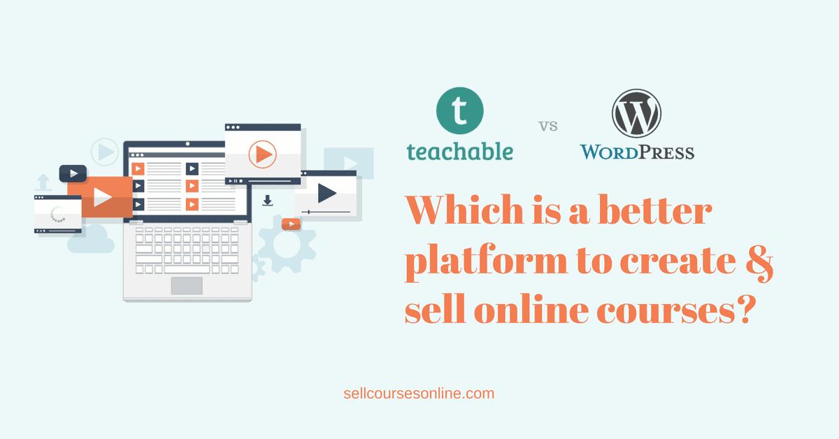 Teachable vs WordPress