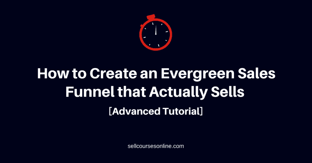Evergreen Sales Funnel