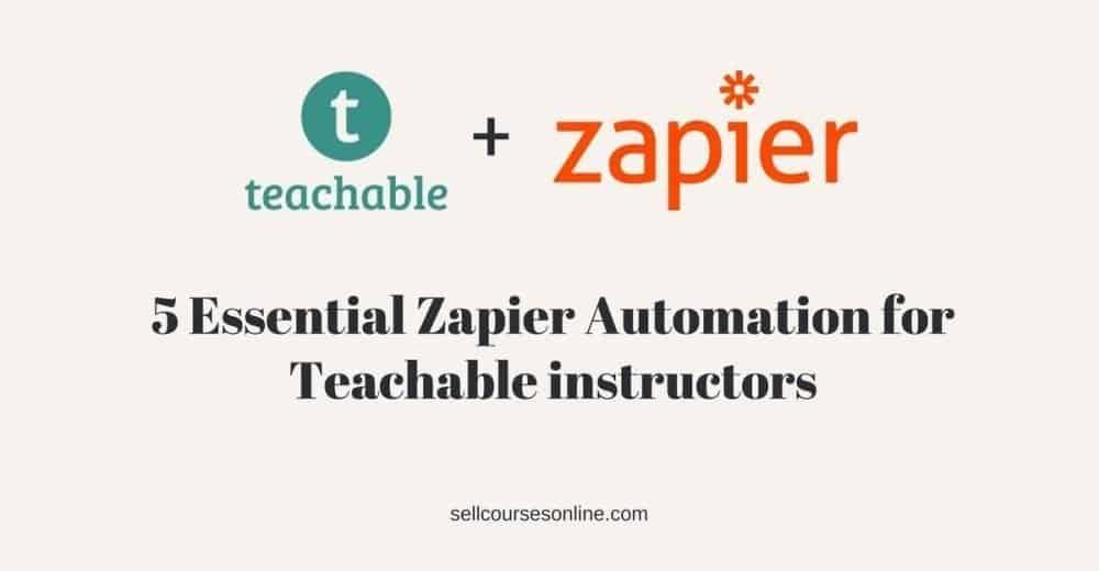 Teachable Zapier Automation
