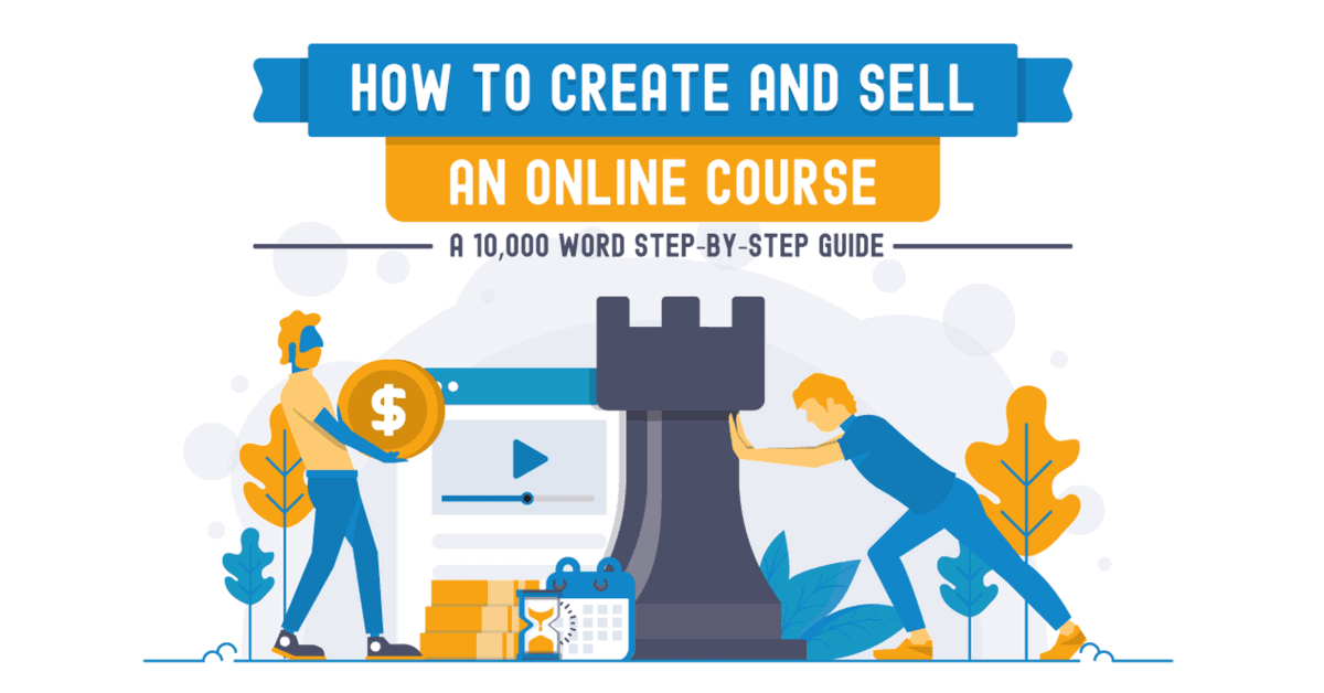 How to Create and Sell a Profitable Online Course: The Complete
