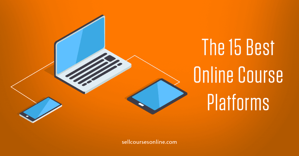 The 15 Best Online Course Platforms (and How to Choose the