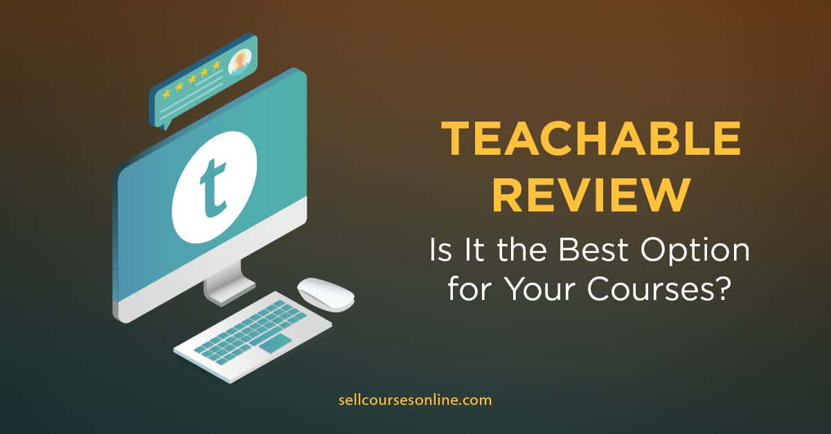 Teachable  Discounted April 2020