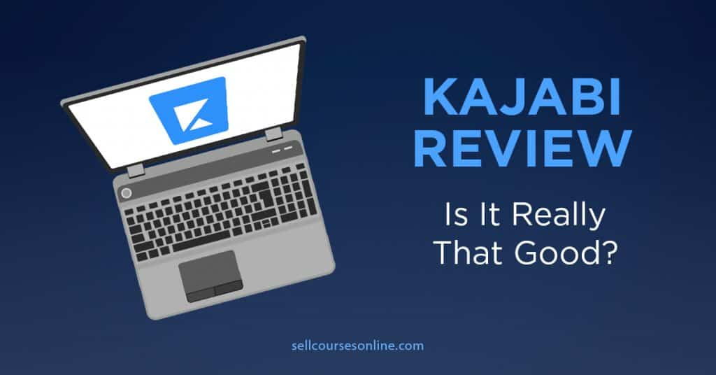 Kajabi Review: Is It Really That Good?