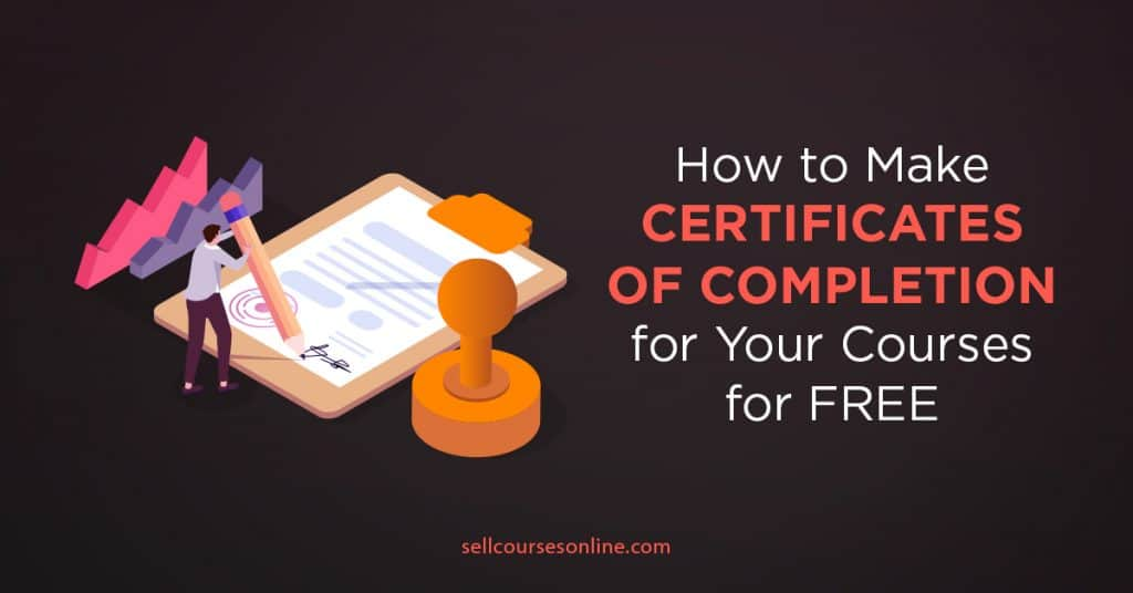 Make Certificates of Completion