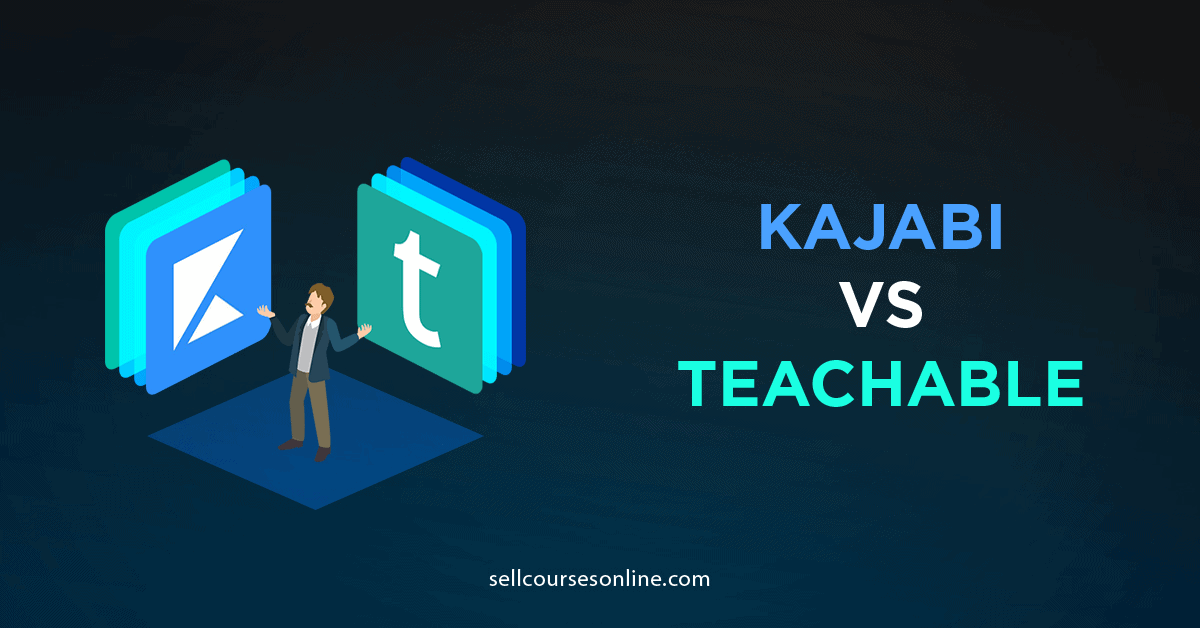 Kajabi vs Teachable: Which is Best for Your Online Courses?