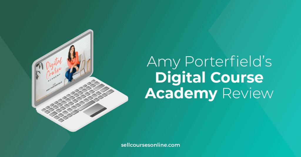 Amy Porterfield Digital Course Academy