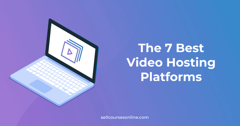 Best Video Hosting Platforms